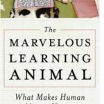 The Marvellous Learning Animal: What Makes Human Nature Unique by Arthur W.Straats (book review).