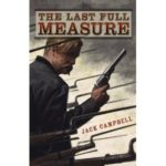 The Last Full Measure by Jack Campbell (book review).