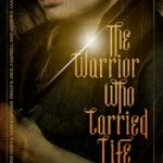 The Warrior Who Carried Life by Geoff Ryman (book review).