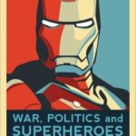 War, Politics And Superheroes by Marc DiPaolo (book review).