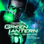 Constructing Green Lantern: From Page To Screen by Ozzy Inguanzo	(book review).