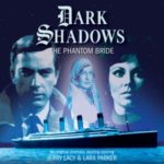 Dark Shadows: The Phantom Bride by Mark Thomas Passmore (CD review).