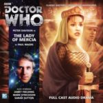 Doctor Who: The Lady Of Mercia by Paul Magrs (CD review).