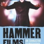 Hammer Films: An Exhaustive Filmography by Tom Johnson and Deborah Del Vecchio (book review).