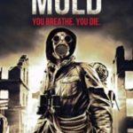 MOLD! (2012) (dvd review).