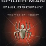 Spider-Man And Philosophy edited by Jonathan J. Sanford (book review).