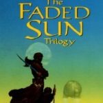 The Faded Sun Trilogy by C.J. Cherryh (book review)