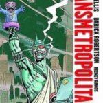 Transmetropolitan Vol 3: Year Of The Bastard by Warren Ellis, Darick Robertson and Rodney Ramos (graphic novel review).