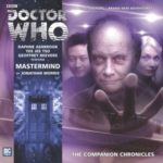 Doctor Who The Companion Chronicle: Mastermind by Jonathan Morris (CD review).