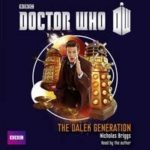 Doctor Who: The Dalek Generation by Nicholas Briggs (CD review).