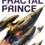 The Fractal Prince by Hannu Rajaniemi (book review).