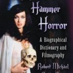 "The Women Of Hammer Horror by Robert Michael ""Bobb"" Potter (book review)."