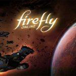 Firefly Online…