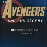 The Avengers And Philosophy edited by Mark D. White (book review).