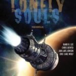 Lonely Souls by Gordon Van Gelder, Jan Lars Jensen Eric Carl Wolf, Rand B. Lee and Chris DeVito (ebook review).