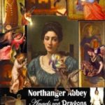 Northanger Abbey And Angels And Dragons by Jane Austen and Vera Nazarian (book review).