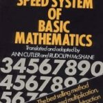The Trachtenberg Speed System Of Basic Mathematics translated and adapted by Ann Cutler and Rudolph McShane (book review).