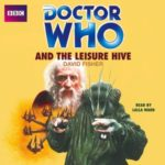 Doctor Who And The Leisure Hive by David Fisher (CD review).