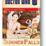 Doctor Who: Summer Falls by Amelia Williams (CD review).