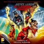 Justice League: The Flashpoint Paradox composed by Frederik Weidmann (CD review).