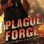 The Plague Forge (Dire Earth Cycle book 3) by Jason M. Hough (book review).