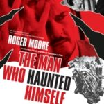 The Man Who Haunted Himself DVD & Blu-Ray (1970) (DVD/Blu-ray review).
