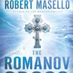 The Romanov Cross by Robert Masello (book review)