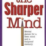 The Sharper Mind by Fred B. Chernow (book review).