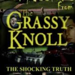 Confessions From The Grassy Knoll (DVD review).