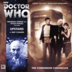 Doctor Who – The Companion Chronicles: Upstairs by Mat Coward (CD review).