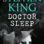Doctor Sleep by Stephen King (book review).