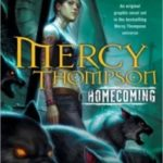 Mercy Thompson: Homecoming by Patricia Briggs, David Lawrence, Francis Tsai and Amelia Woo (book review).
