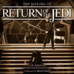 The Making Of Return Of The Jedi by R.W. Rinzler (book review).
