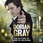 The Confessions Of Dorian Gray: The Picture Of Loretta Delphine by Gary Russell (CD review).