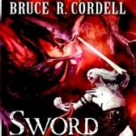 Sword Of The Gods (The Abyssal Plague novel) by Bruce R. Cordell (book review).