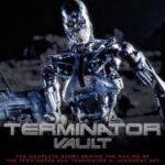 Terminator Vault: The Complete Story Behind The Making Of The Terminator & The Terminator 2: Judgement Day by Ian Nathan (book review).
