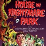 The House In Nightmare Park (1973) (DVD review).