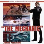 The Mechanic Limited Edition: music composed and conducted by Jerry Fielding (CD review).