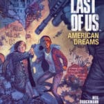 The Last Of Us: American Dreams by Neil Druckmann and Faith Erin Hicks (graphic novel review).