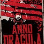 Anno Dracula: The Bloody Red Baron by Kim Newman (book review).