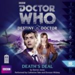 Doctor Who: Death's Deal (Destiny Of The Doctor 10) by Darren Jones (CD review).