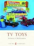 TV Toys by Anthony A. McGoldrick (book review).