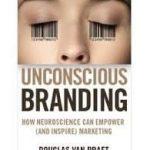 Unconscious Branding by Douglas Van Praet (book review).