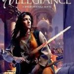 Allegiance (A River Of Souls Novel book 3) by Beth Bernobich (book review).