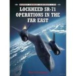 Combat Aircraft 76: Lockheed SR-71 Operations In The Far East by Paul F. Crickmore (book review).