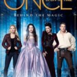 Once Upon a Time: Behind The Magic: A Companion by Tara Bennett and Paul Terry (book review).