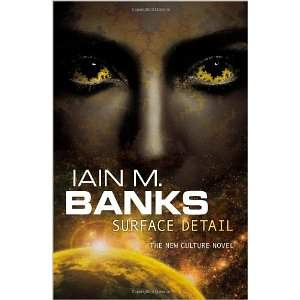 Surface Detail by Iain M Banks (book review).