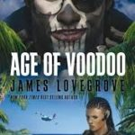 Age Of Voodoo by James Lovegrove (book review).