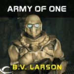 Army Of One: FREE Star Force Novella by B.V. Larson and narrator Mark Boyett (book review).