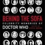 Behind The Sofa: Celebrity Memories Of Doctor Who edited by Steve Berry (book review).